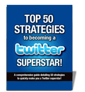 Free Top 50 Strategies to Becoming a Twitter Superstar and Terms Explained